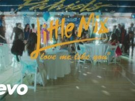 Little Mix - Love Me Like You